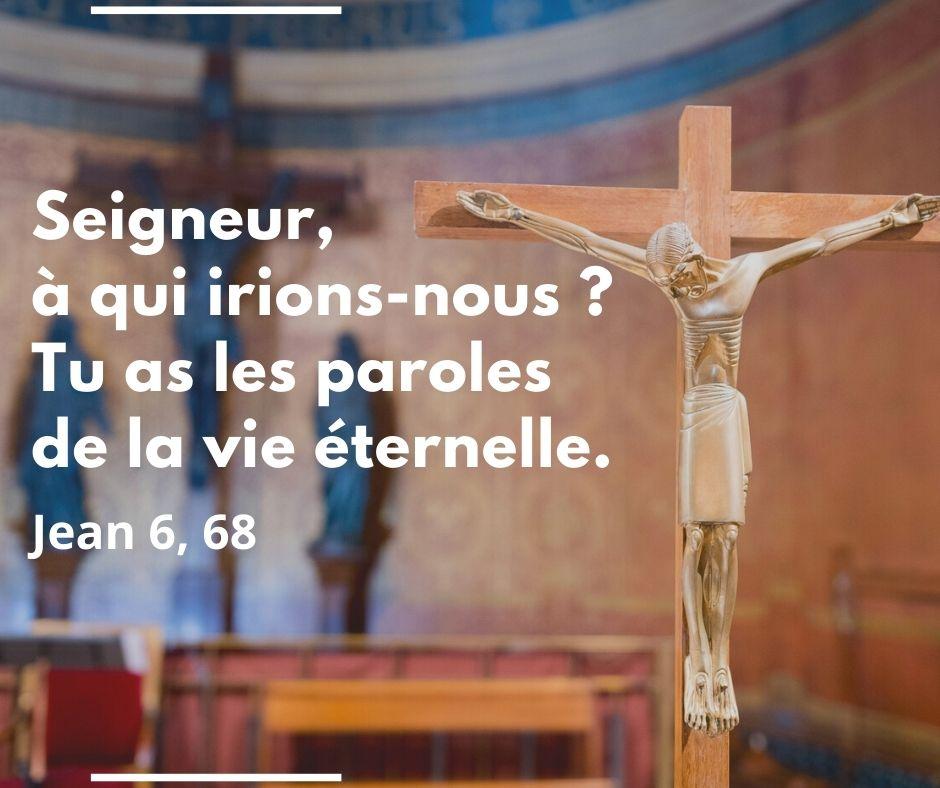 Dimanche 22 août 2021 – 21ème dimanche du temps ordinaire : homélie du père Marc Dumoulin, vicaire.